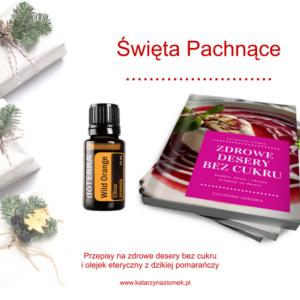 olejek z dzikiej pomarańczy i e-book zdrowe desery bez cukru olejek z dzikiej pomarańczy 5ml
