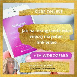 #Instagram_jak_miec_wiecej_niz_jeden_link_w_bio_ JEDNA_GODZINA_Katarzyna_Ziomek_1_godzina 1080x1080-3