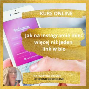 #Instagram_jak_miec_wiecej_niz_jeden_link_w_bio_ Katarzyna_Ziomek 1080x1080-3